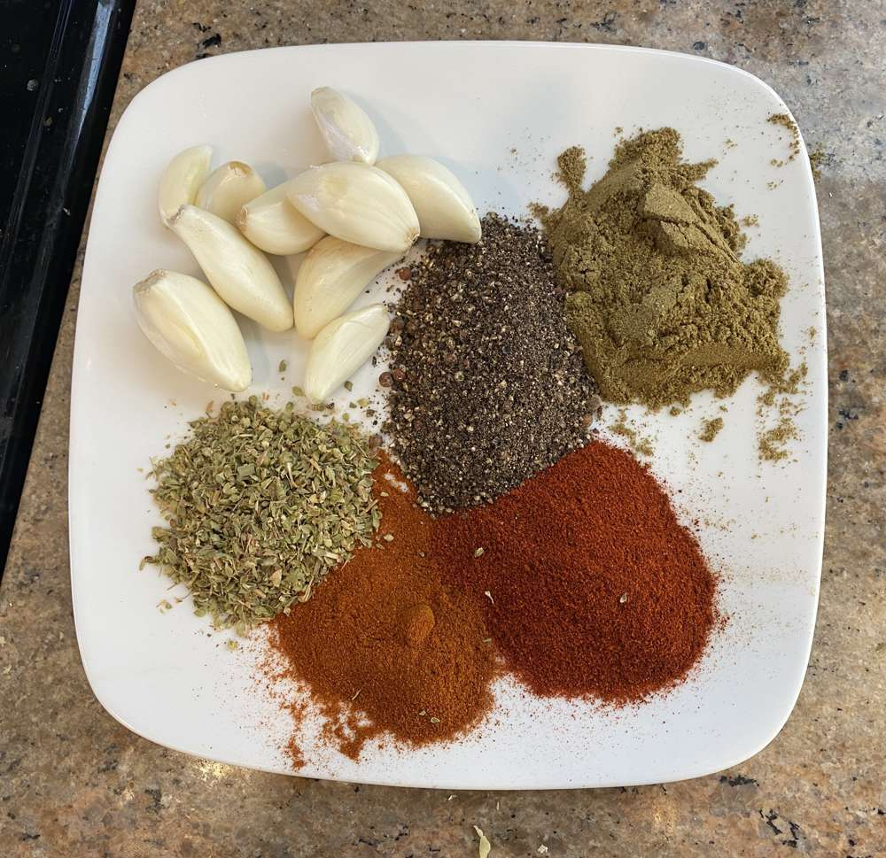 All of the spices except the salt. Used all but one of the garlic cloves